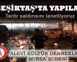 Beşiktaş'ta Yapılan Terör Saldırısını Lanetliyoruz