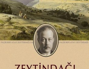 Zeytin Dağı-Falih Rıfkı Atay